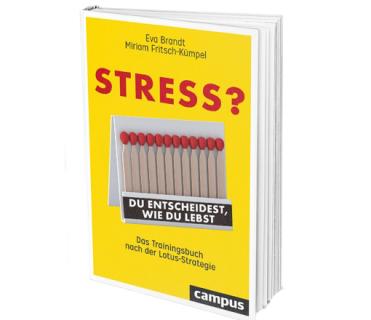 """BUCHERSCHEINUNG: """"Stress? - Du entscheidest, wie Du lebst"""""""